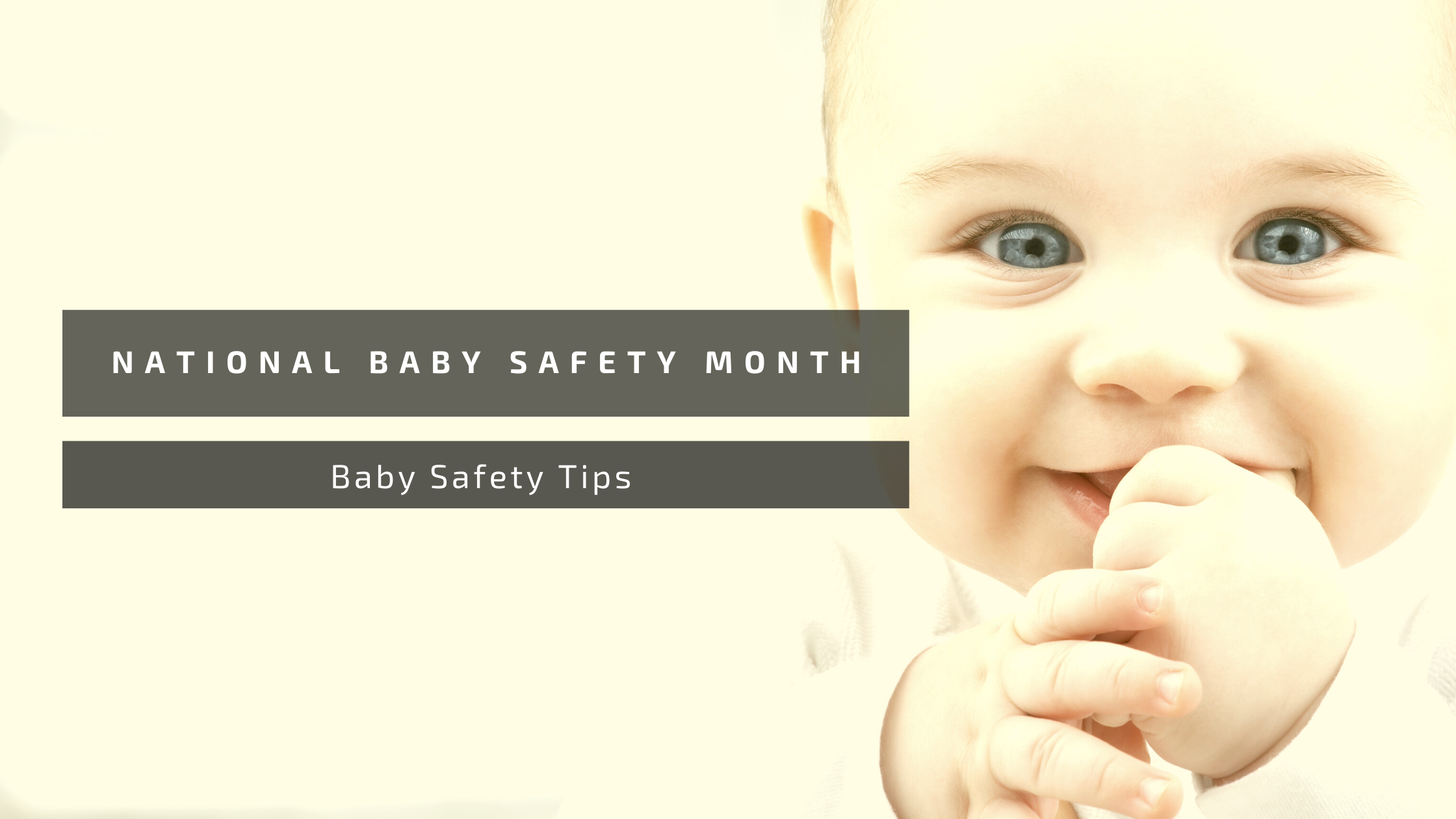 National baby safety month